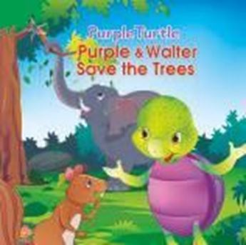 Picture of Purple & Walter Save the Trees