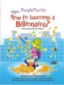 Picture of How to Become a Billionaire